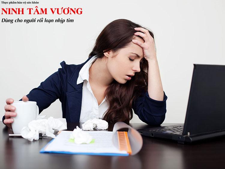Lo lắng, căng thẳng quá mức là nguyên nhân phổ biến gây rối loạn thần kinh tim