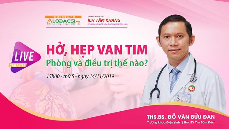bác sỹ Đỗ Văn Bửu Đan - Trưởng khoa Điện sinh lý tim, Bệnh viện Tim Tâm Đức