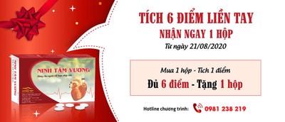 TPCN Ninh Tâm Vương khuyến mại lớn mua 6 hộp tích điểm tặng 1 hộp