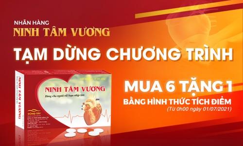 """Nhãn hàng Ninh Tâm Vương thông báo: Tạm dừng chương trình tích điểm """"Mua 6 tặng 1"""""""